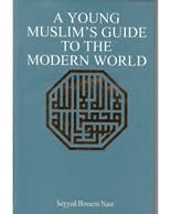 A Young Muslims Guide To The Modern World