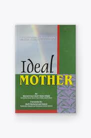The Ideal Mother