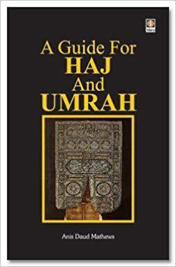 A Guide for Haj and Umrah