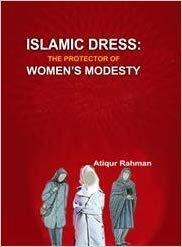 Islamic Dress - The Protector of Women's Modesty