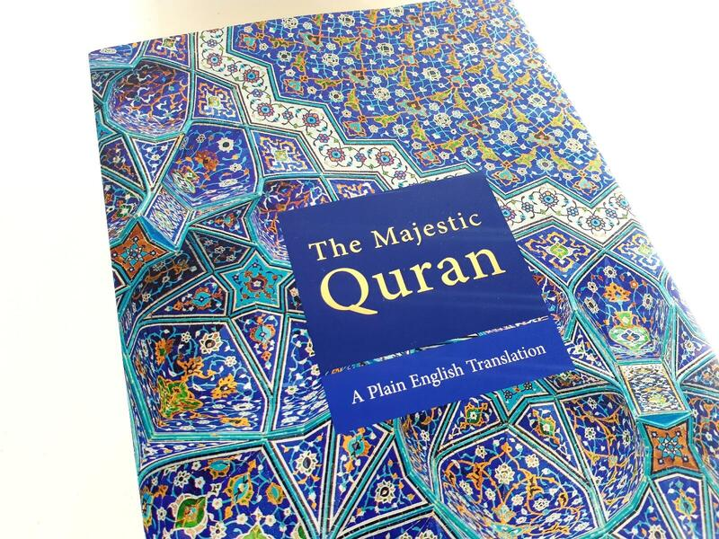 THE MAJESTIC QUR'AN - A Plain English Translation