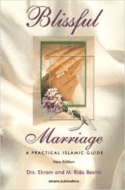 Blissfull Marriage a Practical Islamic Guide