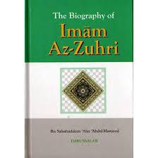The Biography of Imam Az-Zuhri