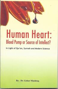 Human Heart: Blood Pump or Source of intellect